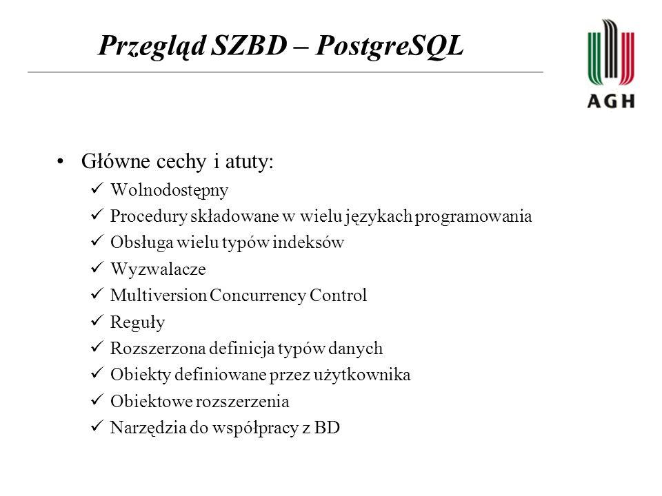 Przegląd SZBD – PostgreSQL