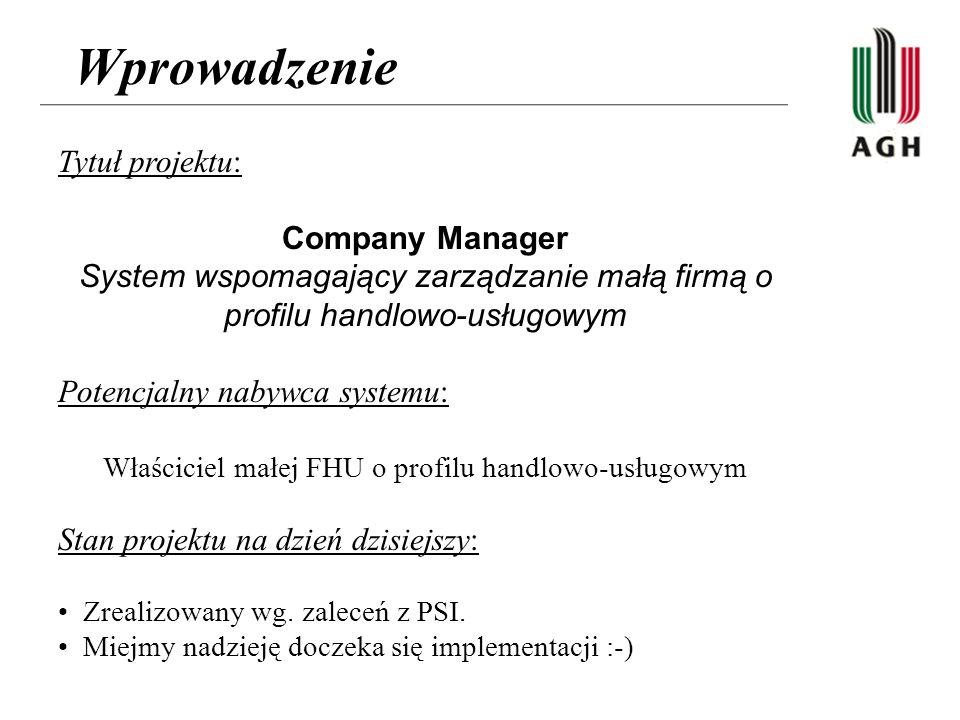 Wprowadzenie Tytuł projektu: Company Manager