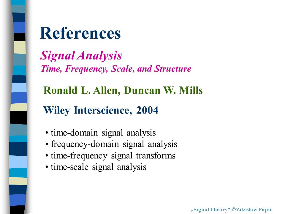References Signal Analysis Time, Frequency, Scale, and Structure