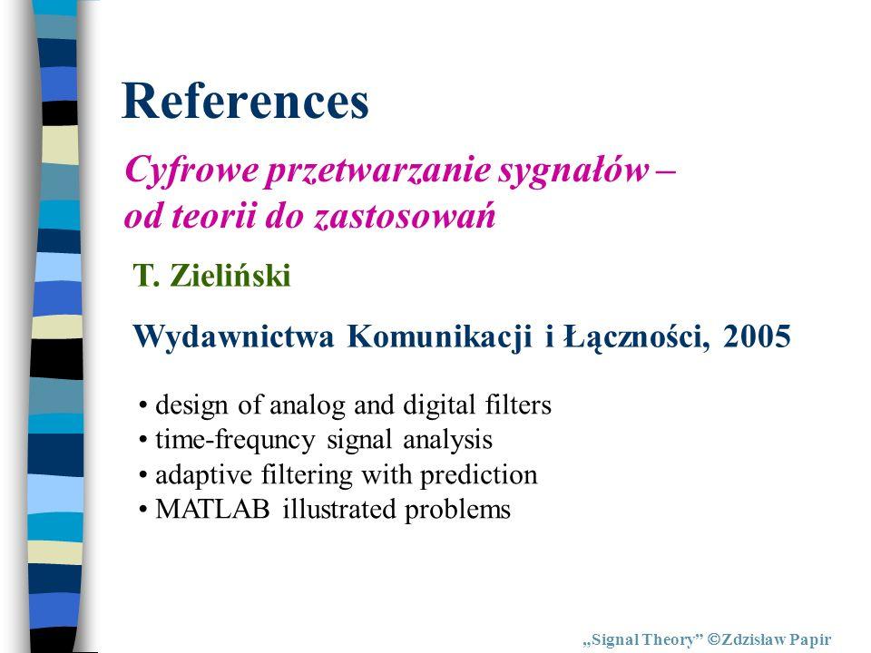 References Cyfrowe przetwarzanie sygnałów – od teorii do zastosowań