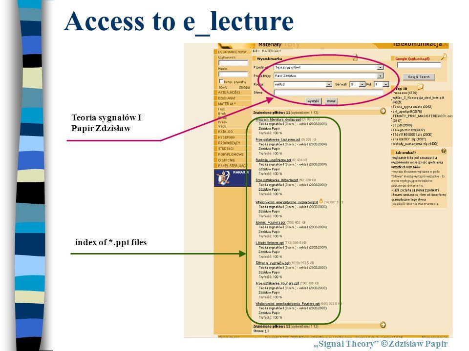 Access to e_lecture Teoria sygnałów I Papir Zdzisław
