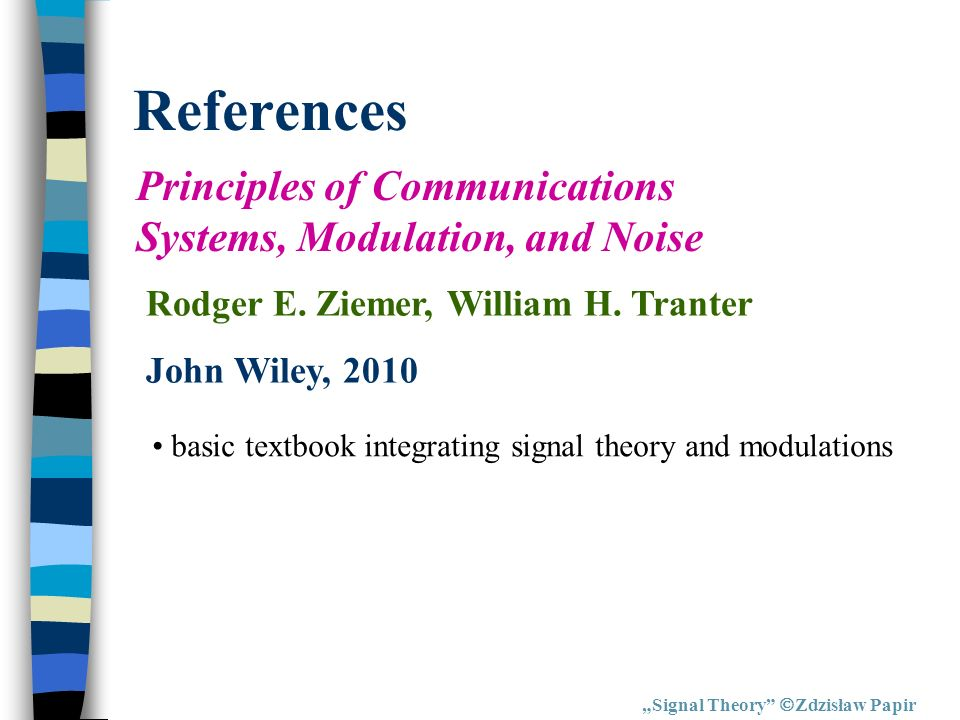 References Principles of Communications Systems, Modulation, and Noise