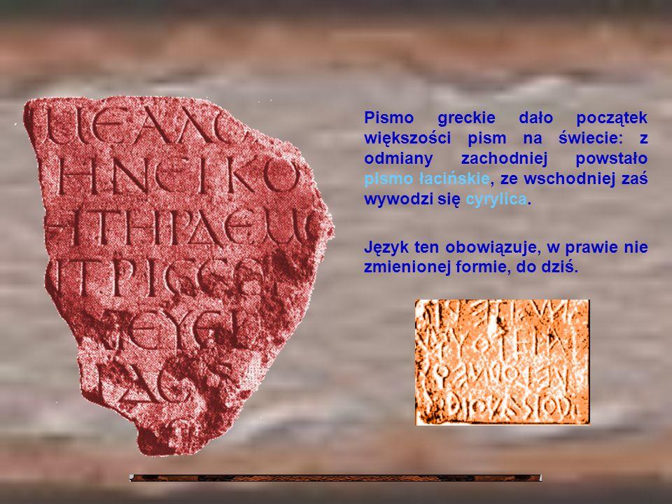 Pismo greckie dało początek większości pism na świecie: z odmiany zachodniej powstało pismo łacińskie, ze wschodniej zaś wywodzi się cyrylica.
