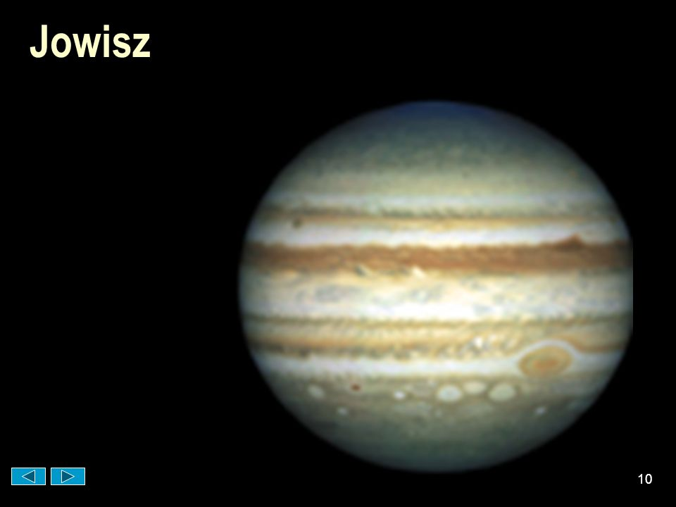 Jowisz Aby okrążyć Słońce Jowisz potrzebuje 12 lat.