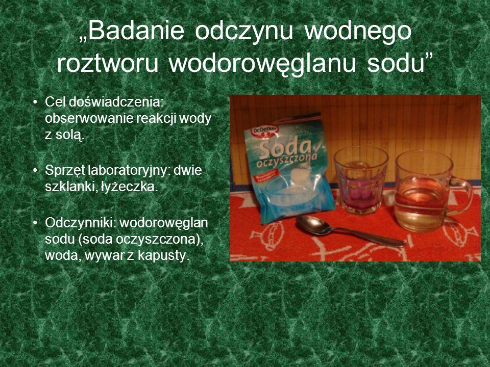 """""""Badanie odczynu wodnego roztworu wodorowęglanu sodu"""
