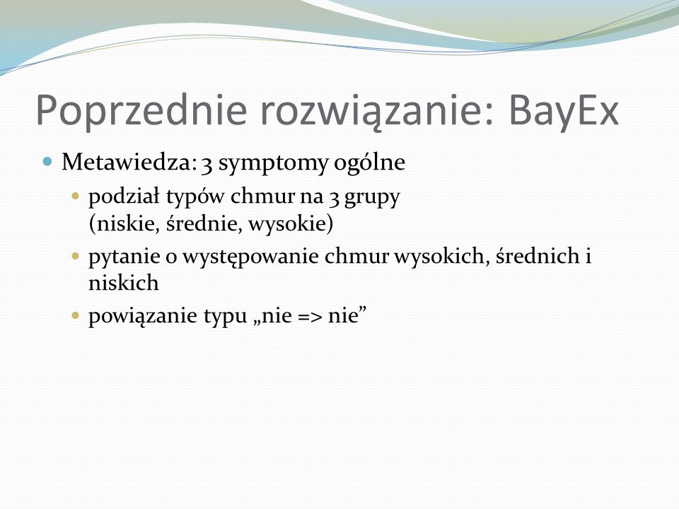 Poprzednie rozwiązanie: BayEx