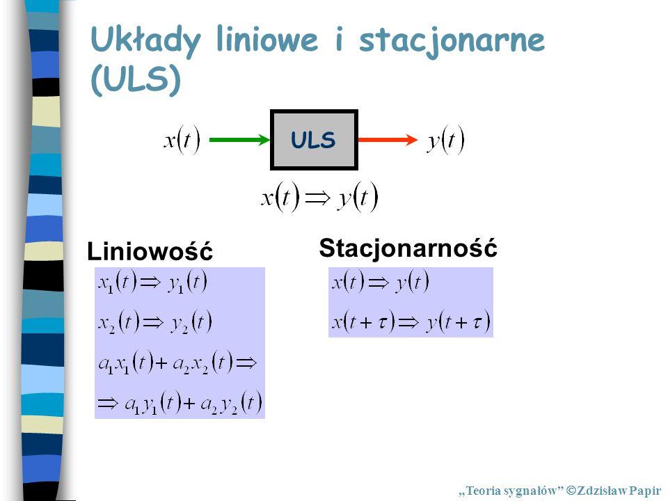 Układy liniowe i stacjonarne (ULS)