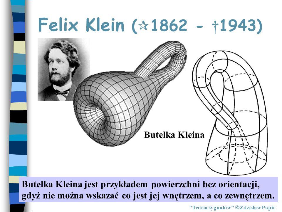 Felix Klein (1862 - †1943) Butelka Kleina