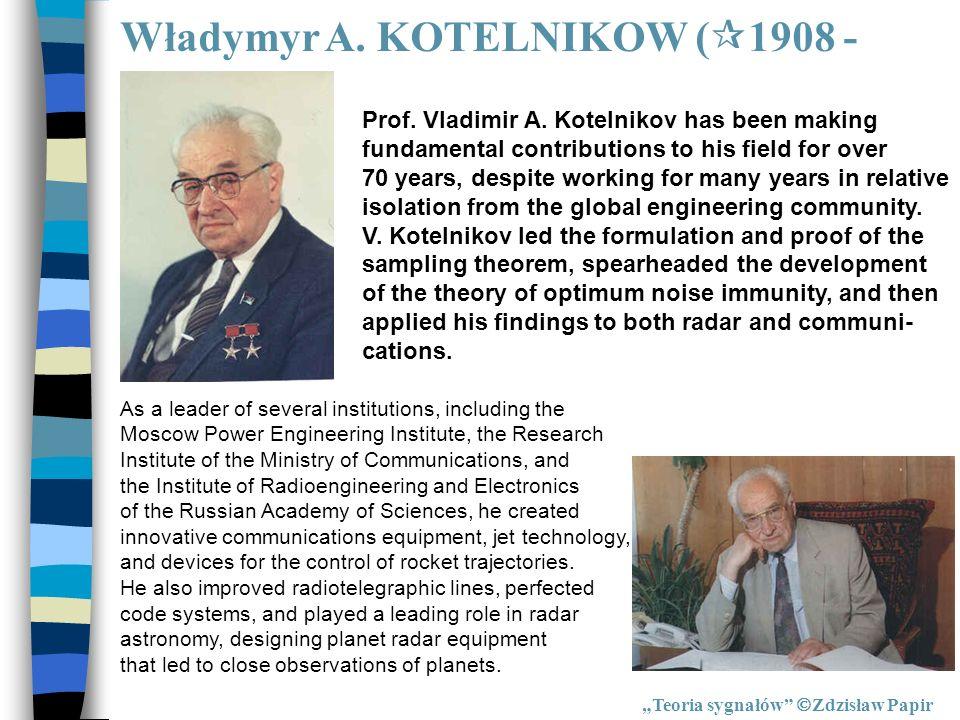 Władymyr A. KOTELNIKOW (1908 -