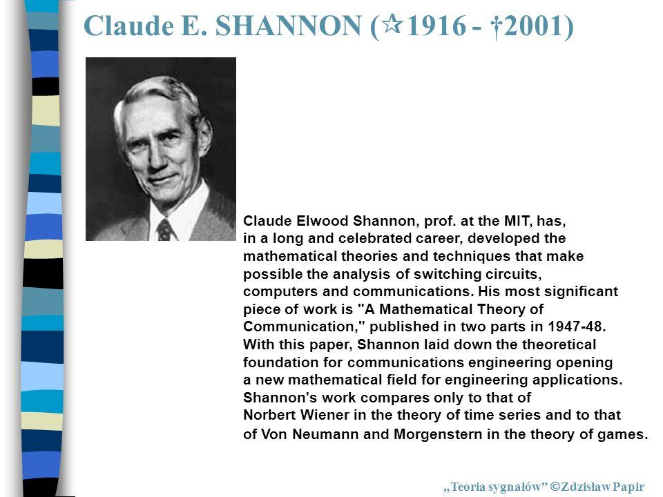 Claude E. SHANNON (1916 - †2001)