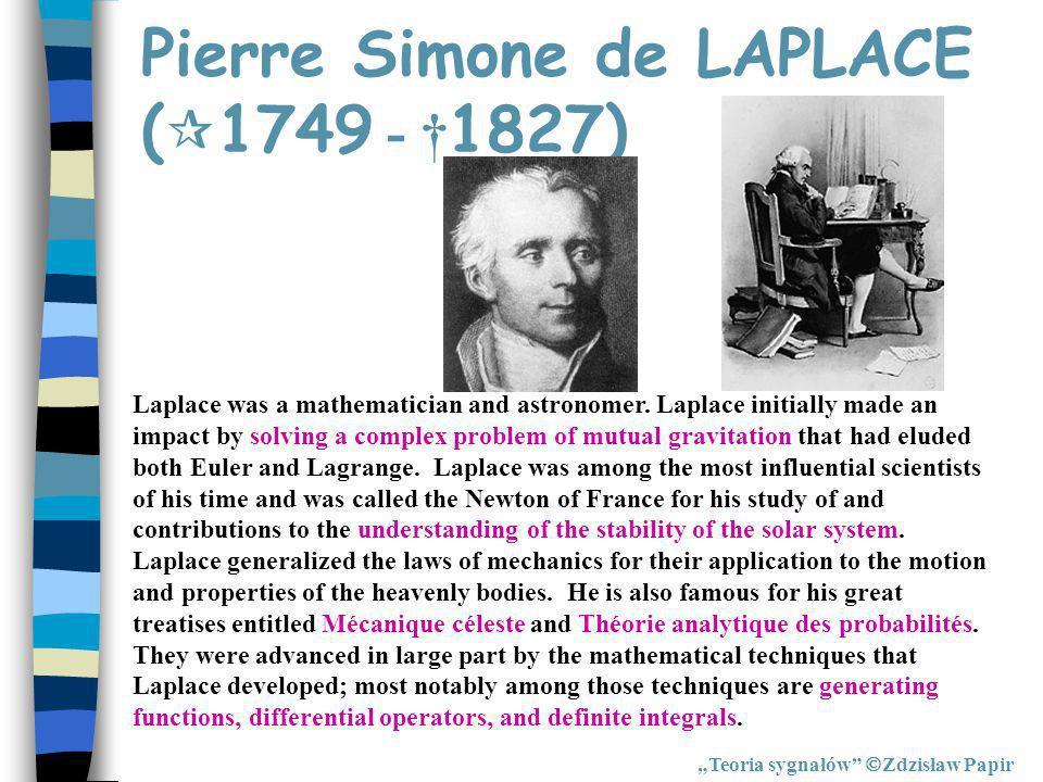 Pierre Simone de LAPLACE (1749 - †1827)