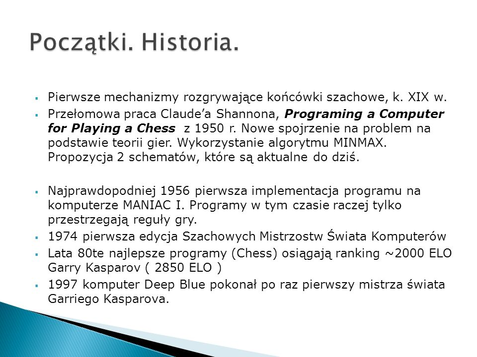 Początki. Historia.Pierwsze mechanizmy rozgrywające końcówki szachowe, k. XIX w.