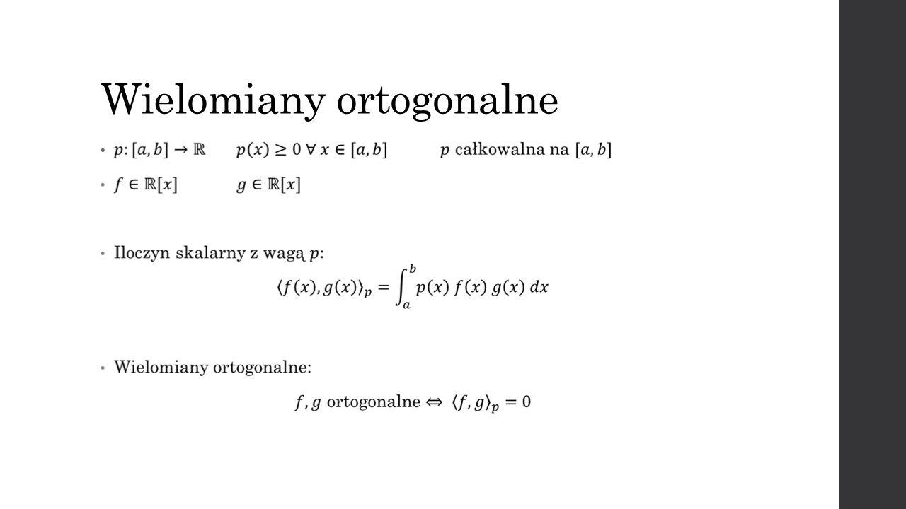 Wielomiany ortogonalne