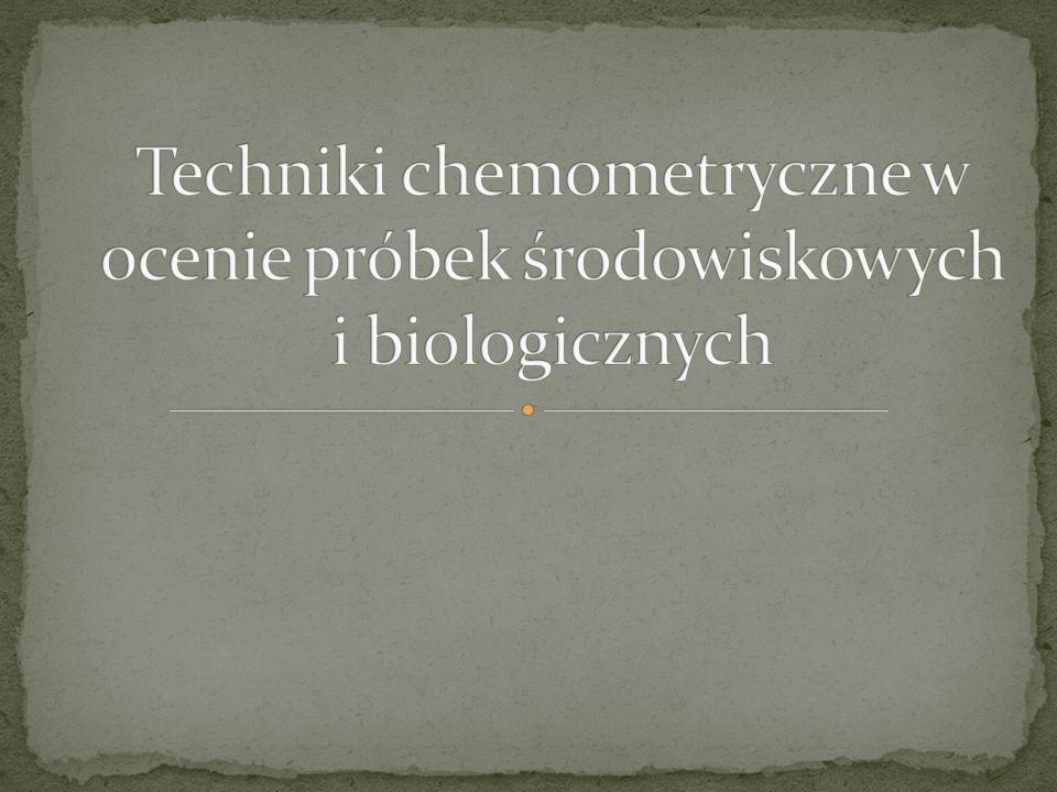 Techniki chemometryczne w ocenie próbek środowiskowych i biologicznych