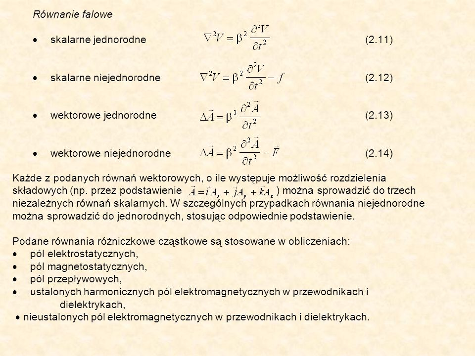 Równanie falowe · skalarne jednorodne (2.11) · skalarne niejednorodne (2.12) · wektorowe jednorodne (2.13) · wektorowe niejednorodne (2.14)