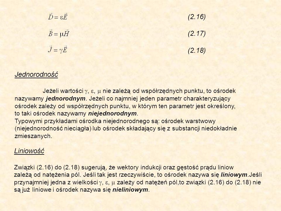 (2.16) (2.17) (2.18) Jednorodność Liniowość