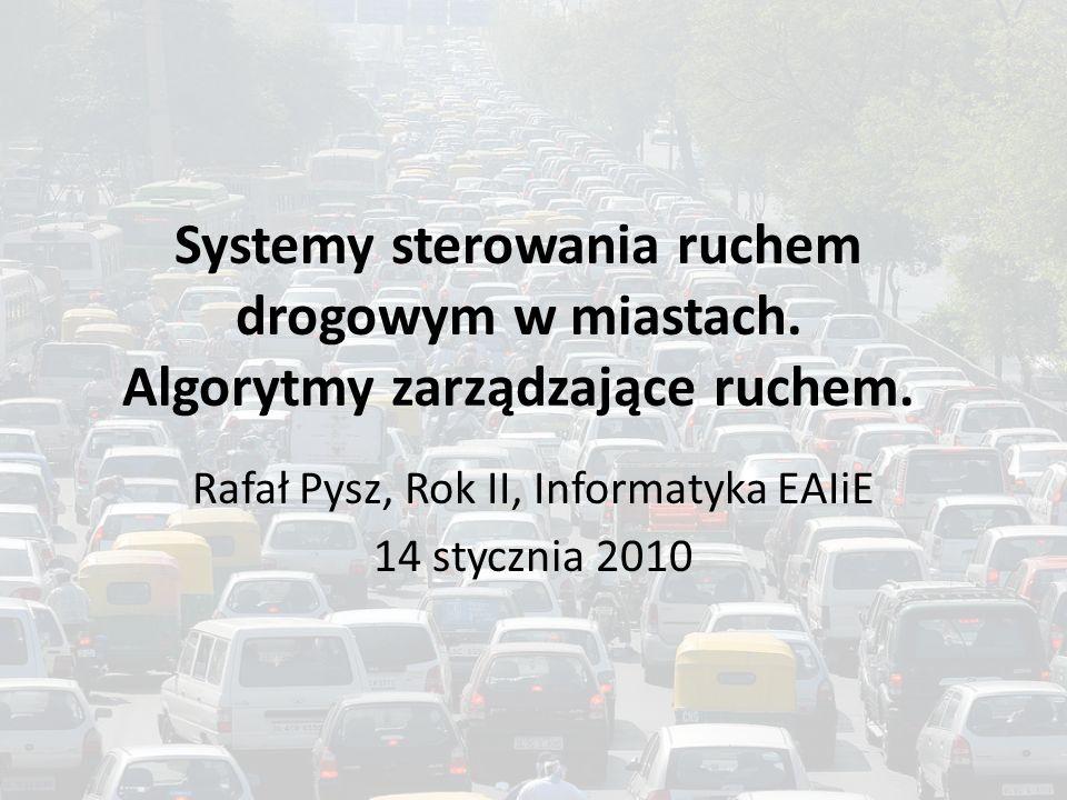 Rafał Pysz, Rok II, Informatyka EAIiE 14 stycznia 2010