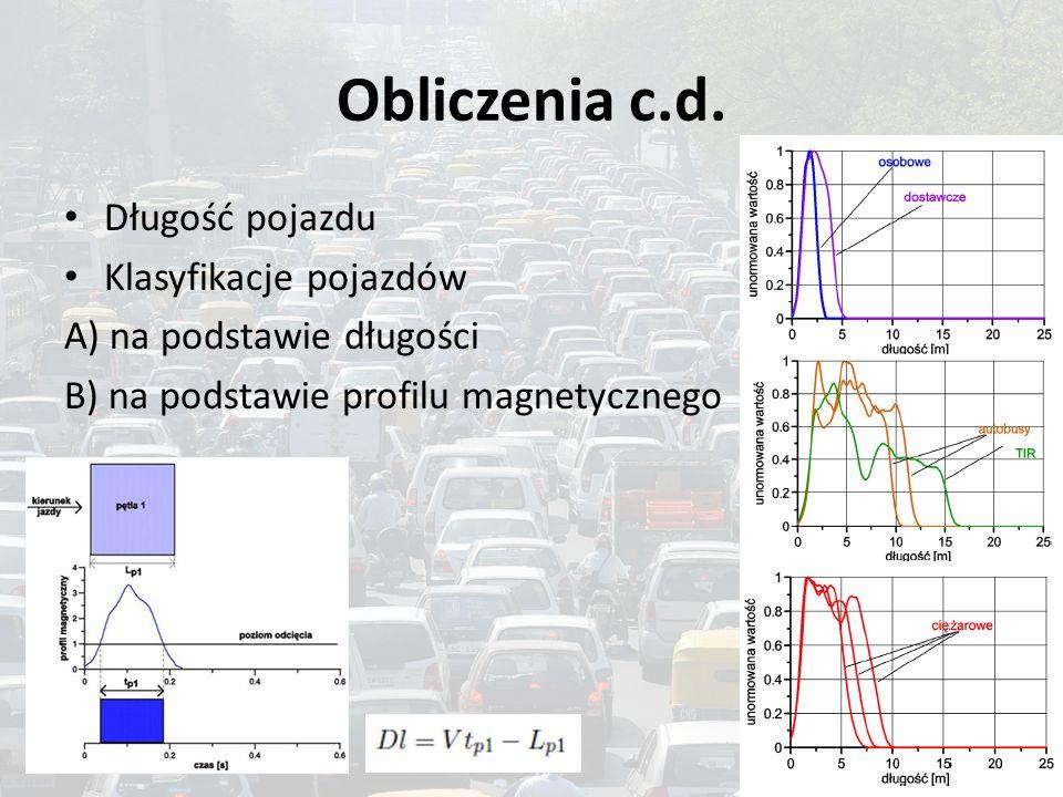 Obliczenia c.d. Długość pojazdu Klasyfikacje pojazdów