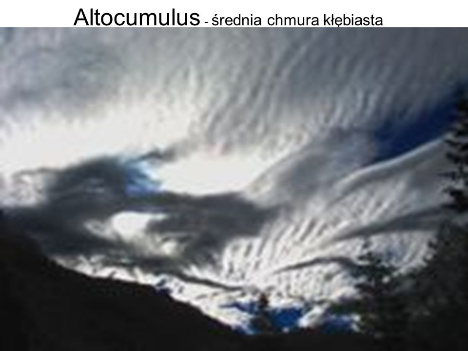 Altocumulus - średnia chmura kłębiasta