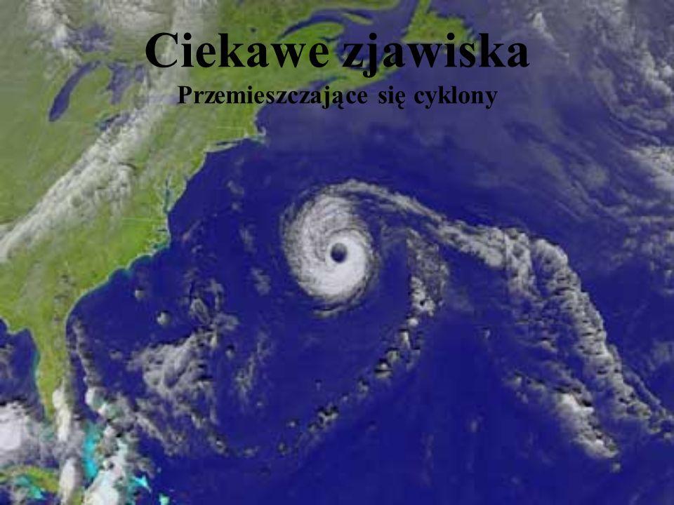 Przemieszczające się cyklony