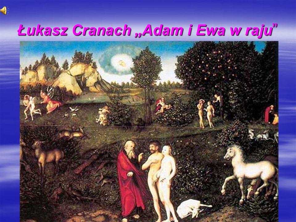 """Łukasz Cranach """"Adam i Ewa w raju"""