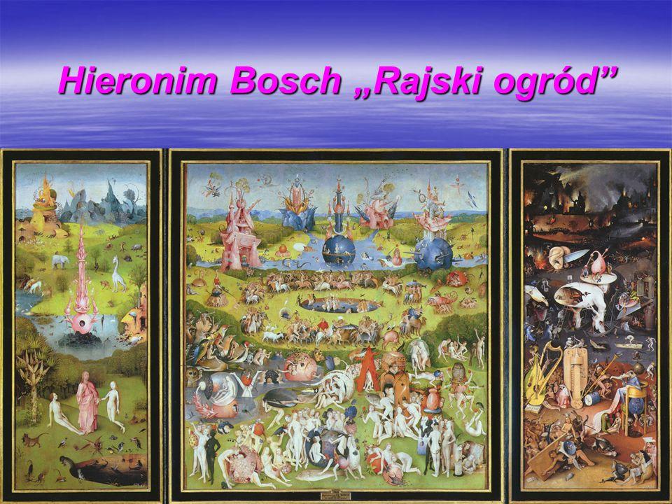"Hieronim Bosch ""Rajski ogród"