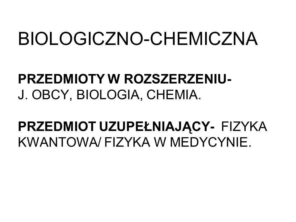 BIOLOGICZNO-CHEMICZNA PRZEDMIOTY W ROZSZERZENIU- J
