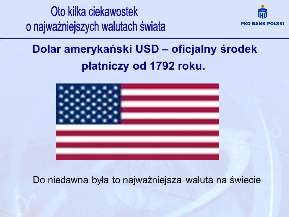 Dolar amerykański USD – oficjalny środek płatniczy od 1792 roku.