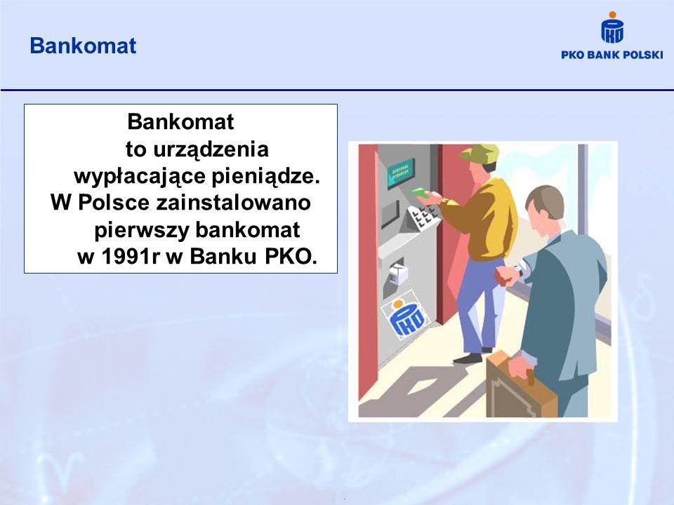 Bankomat to urządzenia wypłacające pieniądze.