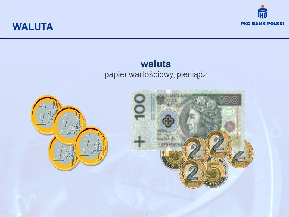 papier wartościowy, pieniądz