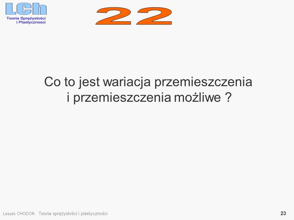 22 Co to jest wariacja przemieszczenia i przemieszczenia możliwe