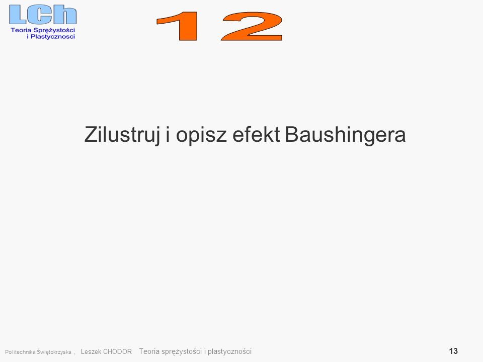 Zilustruj i opisz efekt Baushingera