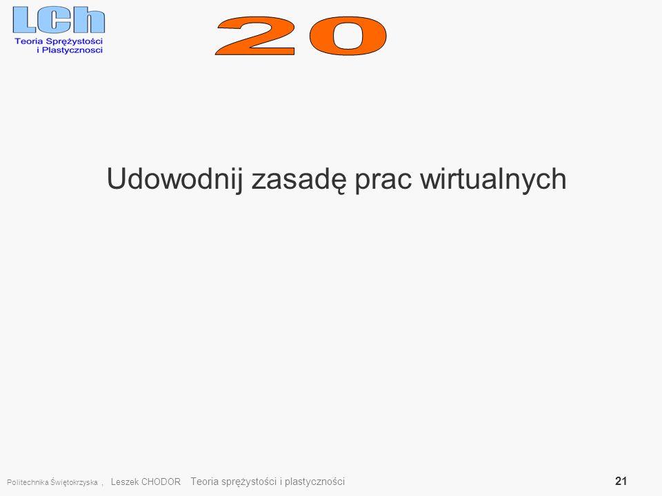 Udowodnij zasadę prac wirtualnych