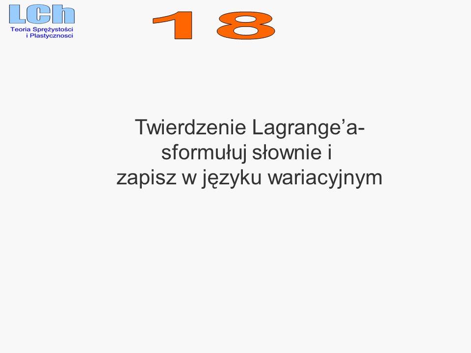 18 Twierdzenie Lagrange'a- sformułuj słownie i