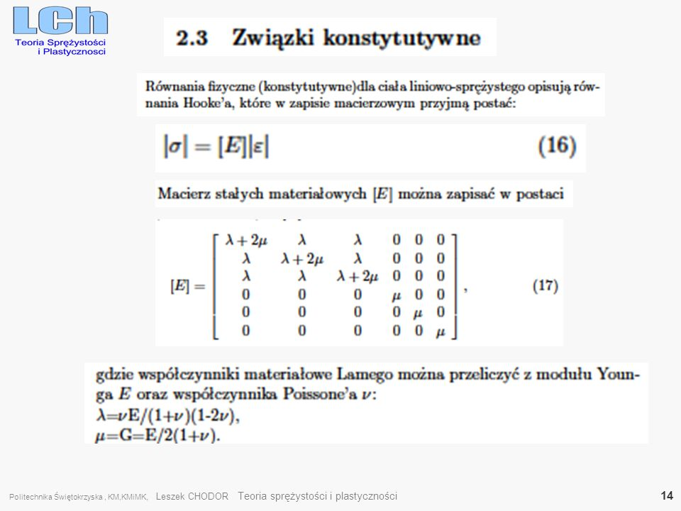 Politechnika Świętokrzyska , KM,KMiMK, Leszek CHODOR Teoria sprężystości i plastyczności 14