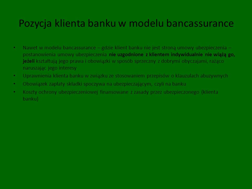 Pozycja klienta banku w modelu bancassurance