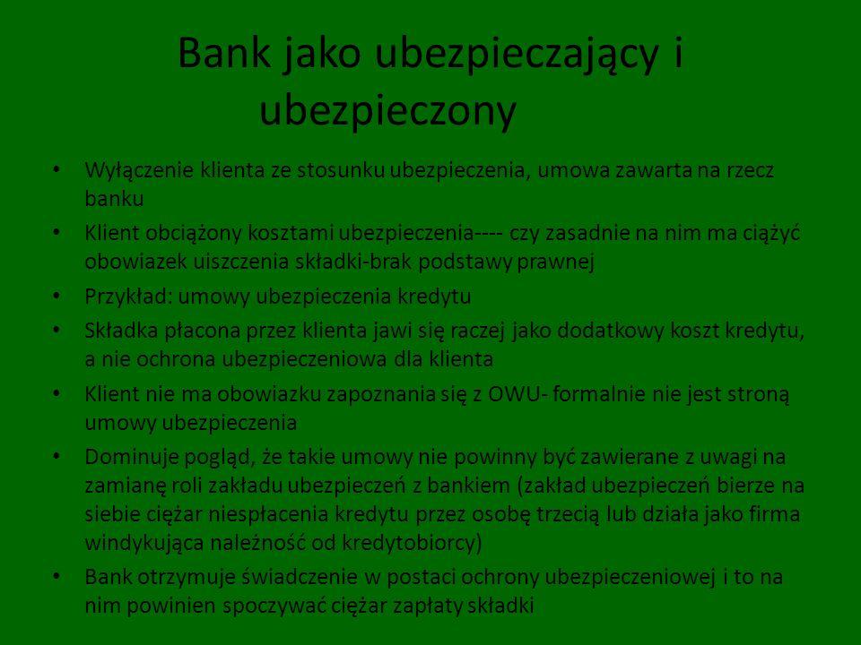 Bank jako ubezpieczający i ubezpieczony