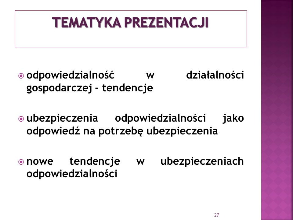 Tematyka prezentacji odpowiedzialność w działalności gospodarczej - tendencje.