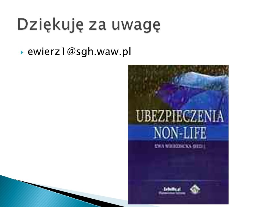 Dziękuję za uwagę ewierz1@sgh.waw.pl
