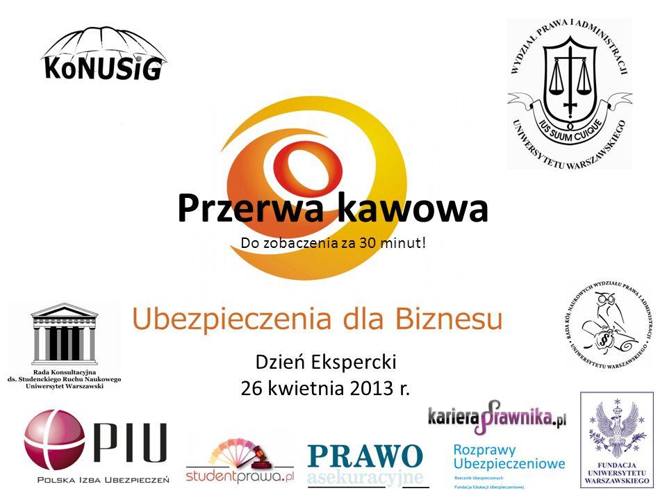 Przerwa kawowa Dzień Ekspercki 26 kwietnia 2013 r.