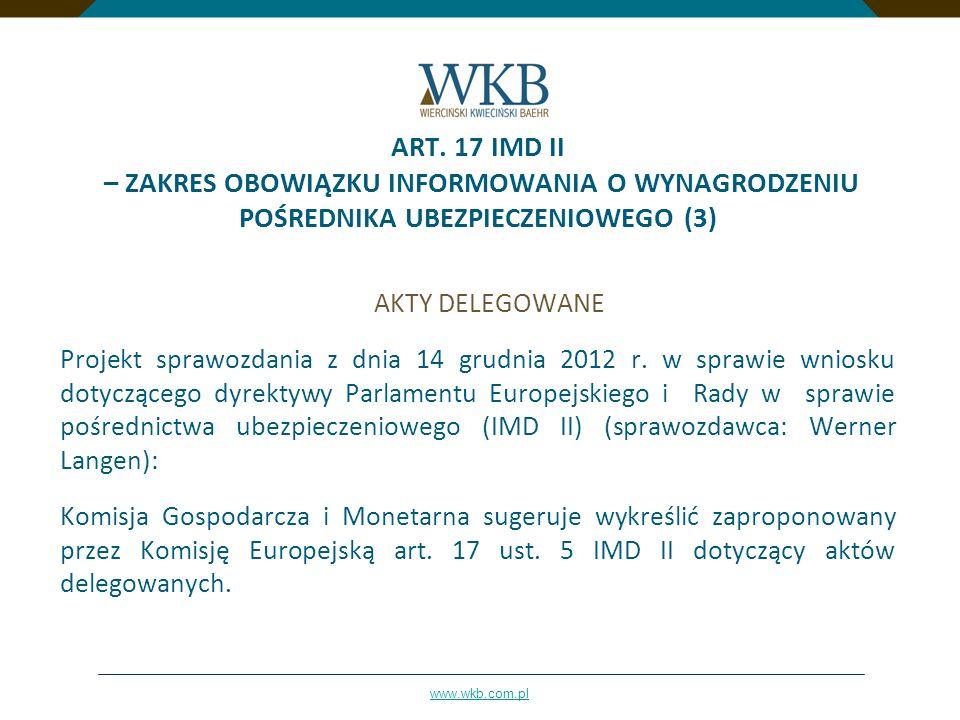 ART. 17 IMD II – ZAKRES OBOWIĄZKU INFORMOWANIA O WYNAGRODZENIU POŚREDNIKA UBEZPIECZENIOWEGO (3)