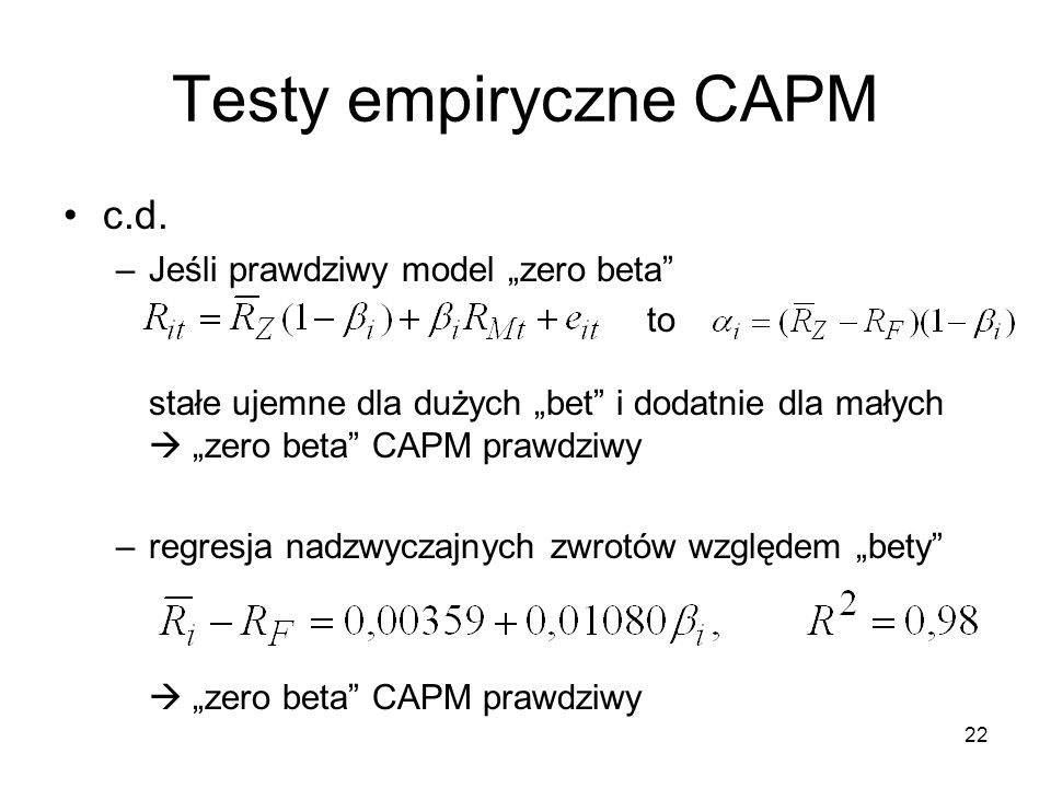 """Testy empiryczne CAPM c.d. Jeśli prawdziwy model """"zero beta"""