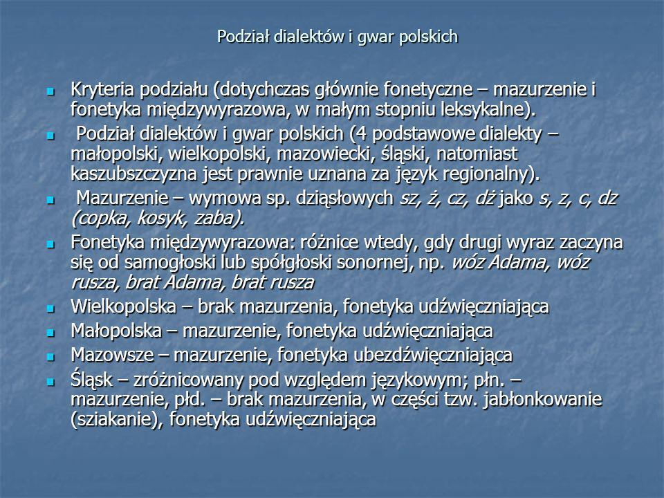 Podział dialektów i gwar polskich