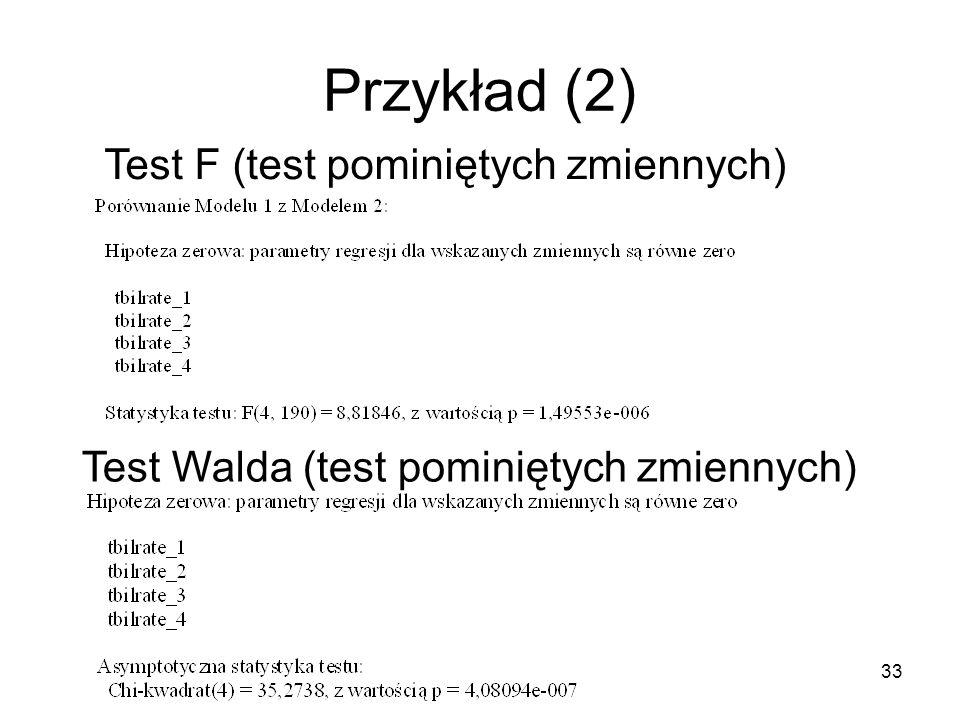 Przykład (2) Test F (test pominiętych zmiennych)