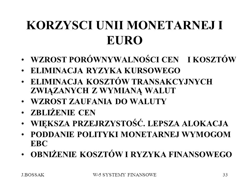 KORZYSCI UNII MONETARNEJ I EURO
