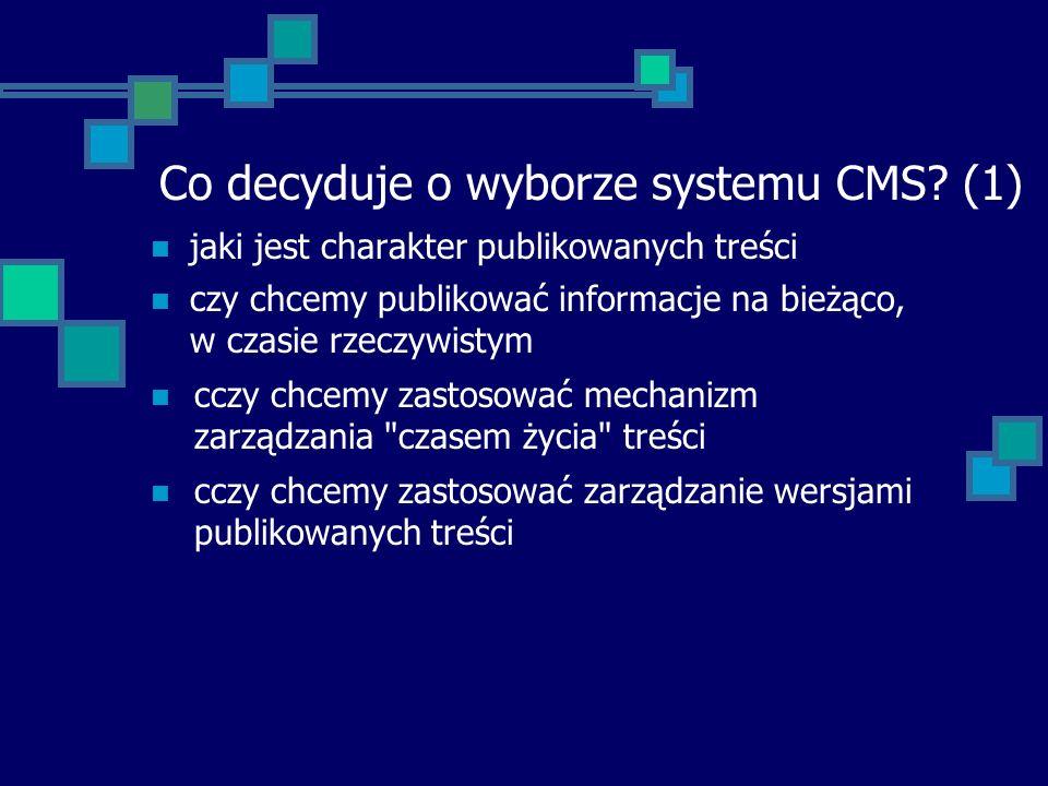 Co decyduje o wyborze systemu CMS (1)