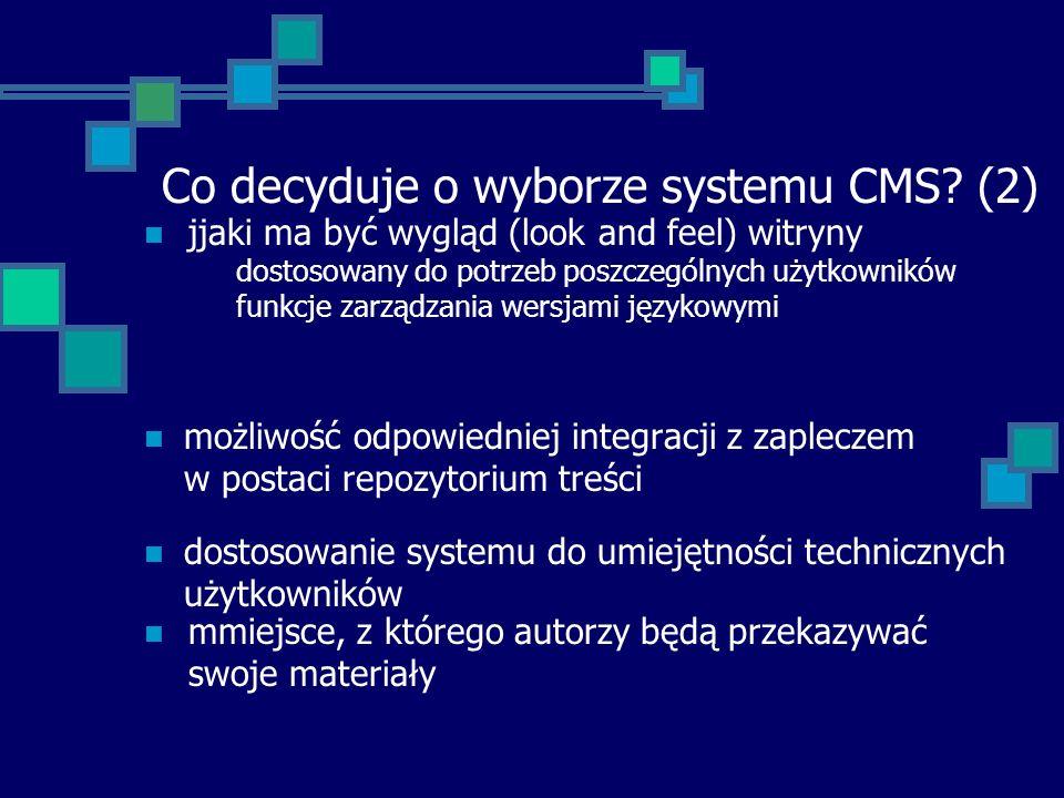 Co decyduje o wyborze systemu CMS (2)