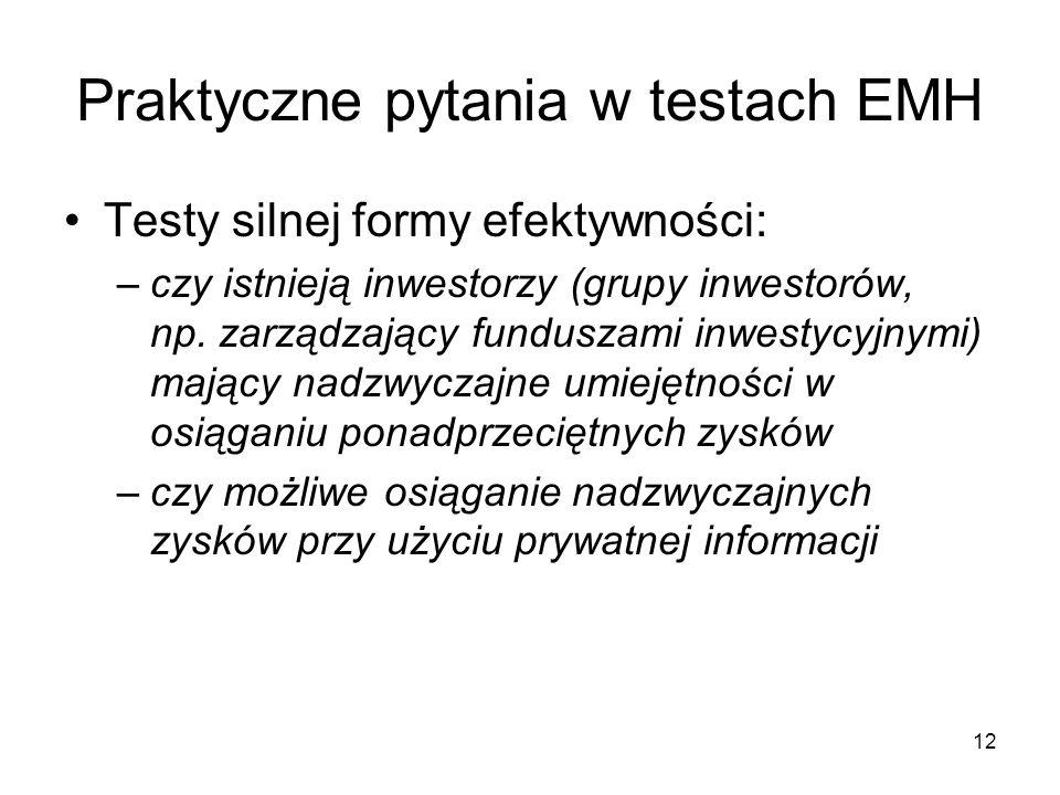 Praktyczne pytania w testach EMH