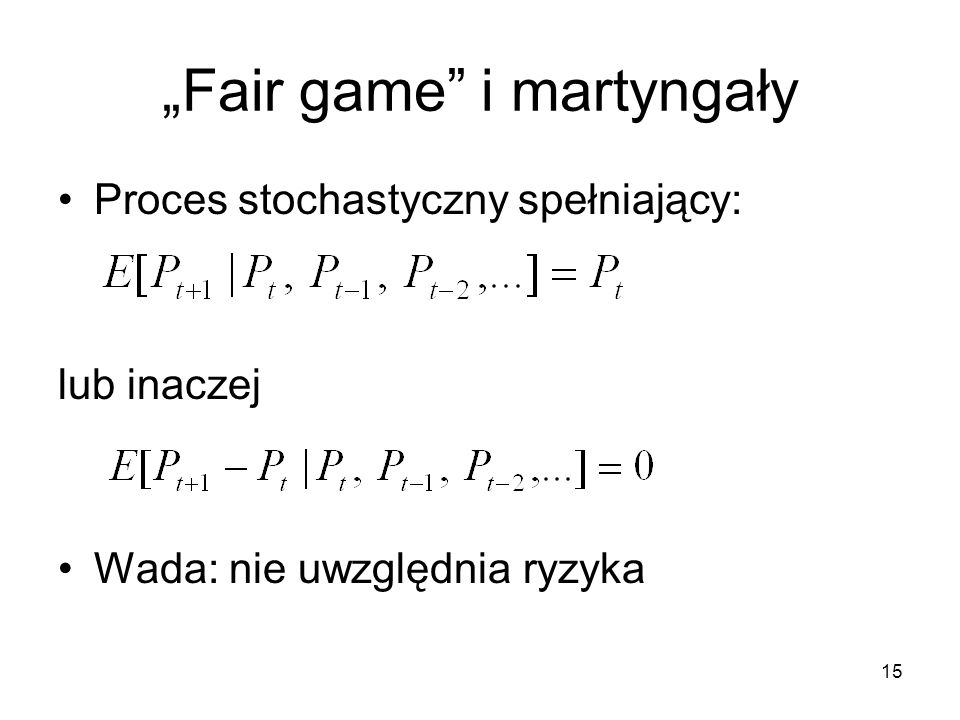 """Fair game i martyngały"