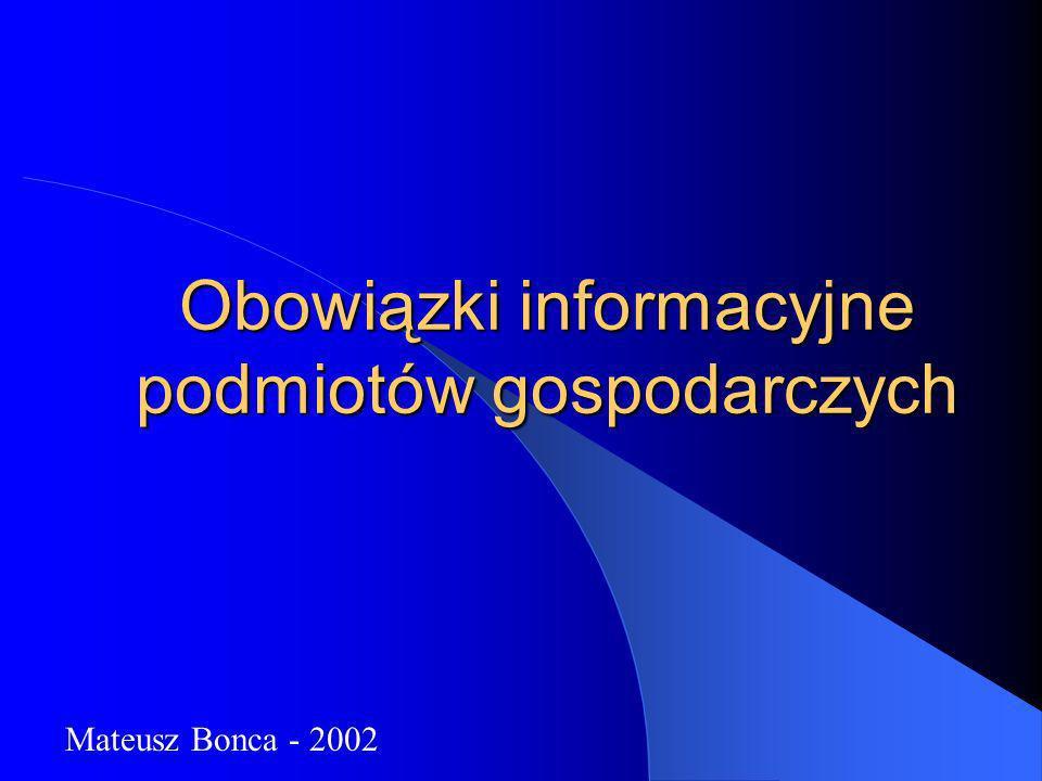 Obowiązki informacyjne podmiotów gospodarczych